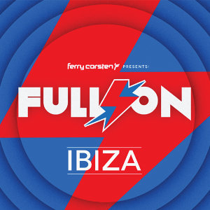 Ferry Corsten presents Full On: Ibiza (費利高士頓 - 伊比薩傳說 2)