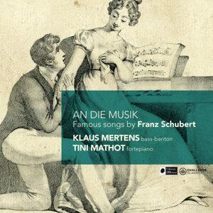 An die Musik - Famous Songs by Franz Schubert