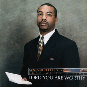 Lord You Are Worthy