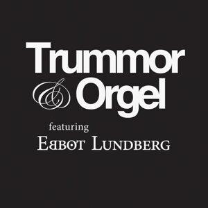 Trummor & Orgel (feat. Ebbot Lundberg)