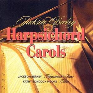 Jackson Berkey's Harpsichord Carols