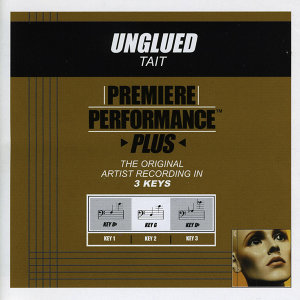 Unglued (Premiere Performance Plus Track)