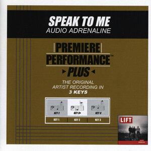 Speak To Me (Premiere Performance Plus Track)