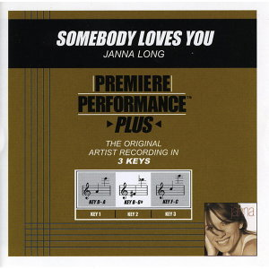 Somebody Loves You (Premiere Performance Plus Track)