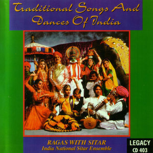 Traditional Songs and Dances of India - Ragas With Sitar