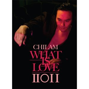 ChiLam What is Love 2011