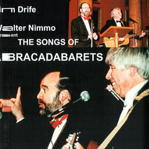Jim Drife and Walter Nimmo present the songs of Abracadabarets