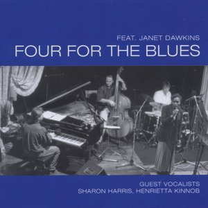 Four For The Blues [Feat. Janet Dawkins]