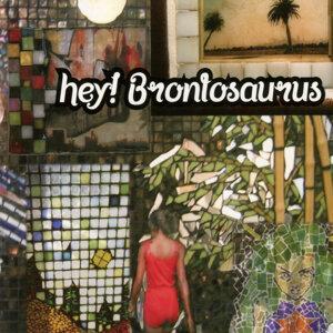 hey! Brontosaurus