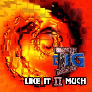 Like It II Much