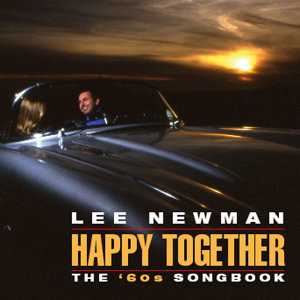 Happy Together:  The '60s Songbook