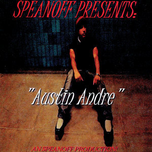SPEANOFF PRESENTS!  Austin Andre