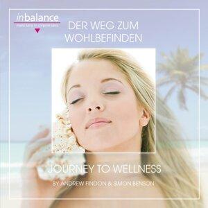 Der Weg zum Wohlbefinden - Ways To Wellness