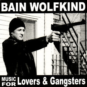 Music For Lovers & Gangsters