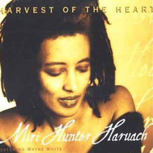 Harvest Of The Heart