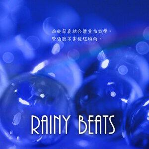 Rainy Beats (雨淋濺奏)
