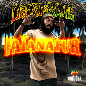 Dread & Alive Presents Faïanatur