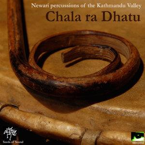 Chala Ra Dhatu: Newari Percussions of the Kathmandu Valley