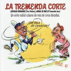 La Tremenda Corte: Un Éxito Radial Cubano de Más de Cinco Décadas, Vol. 41