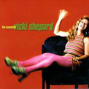 The Essential Vicki Shepard - Greatest Hit Remixes & More