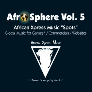 African Xpress Music - Afro Sphere Vol. 5