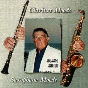Eduardo Bartoli - Clarinet & Saxophone Moods