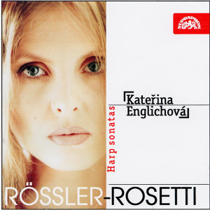 Rössler-Rosetti: Harp Sonatas