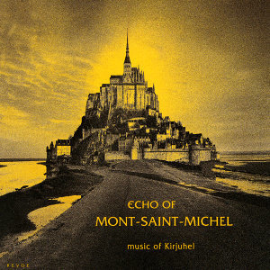Echo of Mont Saint Michel