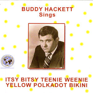 Buddy hackett Sings