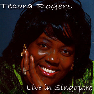 Tecora Rogers: Live in Singapore