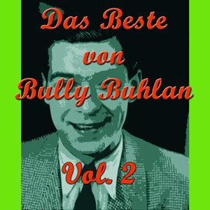 Das Beste von Bully Buhlan, Vol. 2