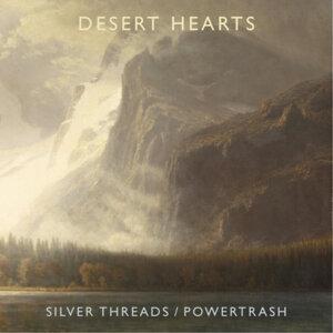 Silver Threads / Powertrash