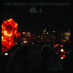 Presents Slaughterhouse Season Vol.1