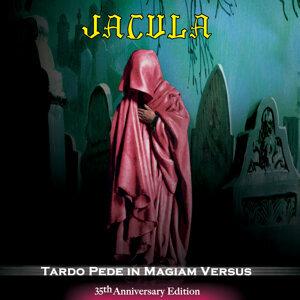 Tardo Pede In Magiam Versus (35th Anniversary Ed.)