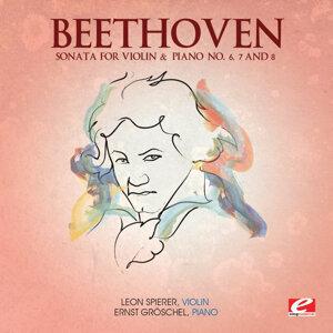 Beethoven: Sonata for Violin & Piano No. 6, 7 and 8 (Digitally Remastered)