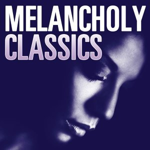 Melancholy Classics