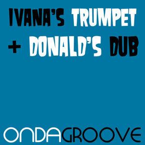 Ivanas Trumpet / Donalds Dub