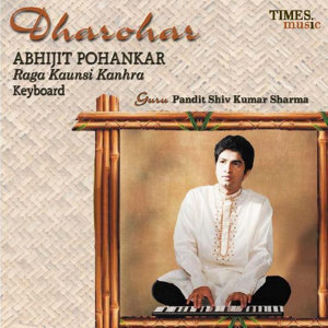 Dharohar - Abhijit Pohankar