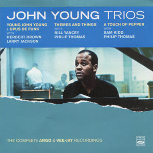 John Young Trios: The Complete Argo & Vee-Jay Recordings