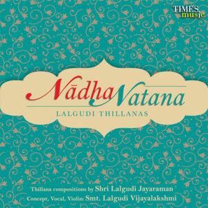 Nadha Natana Lalgudi Thillanas
