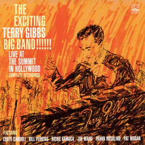 The Exciting Terry Gibs Big Band!!! Live at the Summit in Hollywood