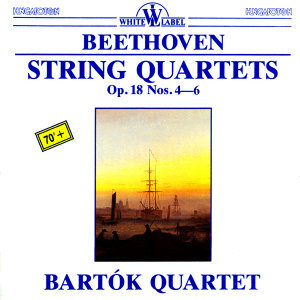 Beethoven: String Quartets Op. 18 Nos. 4-6