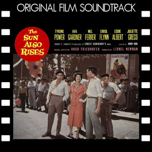 The Sun Also Rises (Original Film Soundtrack)