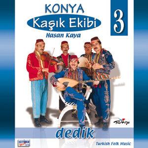 Konya Kaşık Ekibi, Vol. 3 (Dedik)