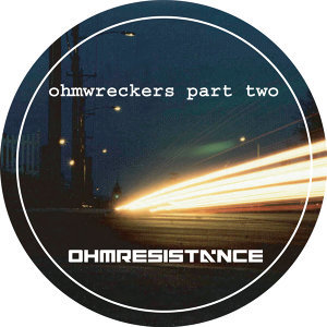 Ohmwreckers Part Two