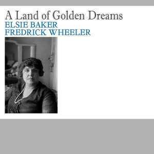 The Land of Golden Dreams