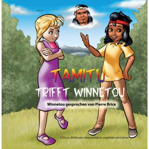 Tamitu trifft Winnetou