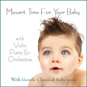 Mozart Time for Your Baby