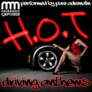H.O.T Driving Anthems