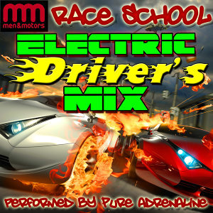 Race School: Electric Driver's Mix